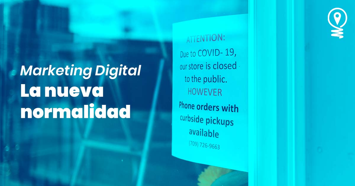 Marketing digital la nueva normalidad covid